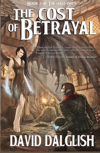 The Cost of Betrayal from Createspace Independent Publishing Platform