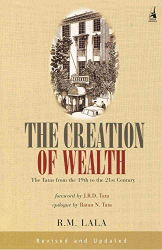 The Creation of Wealth: The Tatas from the 19th to the 21st Century from Penguin