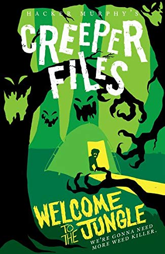 Creeper Files: Welcome to the Jungle (Creeper Files 2) from OUP Oxford