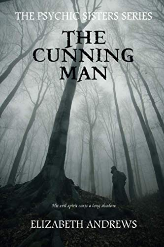 The Cunning Man (The Psychic Sisters) from Independently published