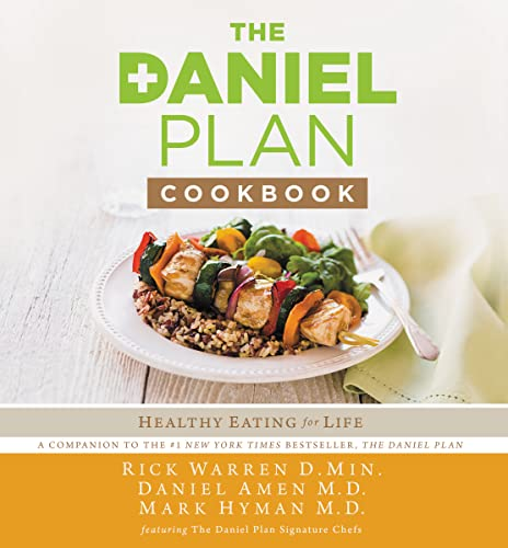 The Daniel Plan Cookbook: Healthy Eating for Life from Zondervan