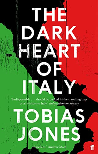 The Dark Heart of Italy from Faber & Faber
