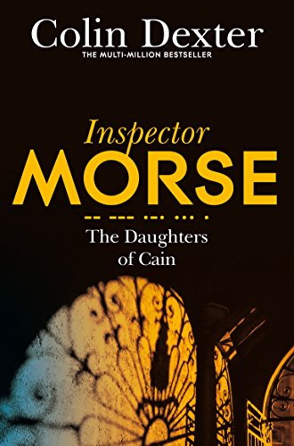 The Daughters of Cain (Inspector Morse Mysteries) from Pan