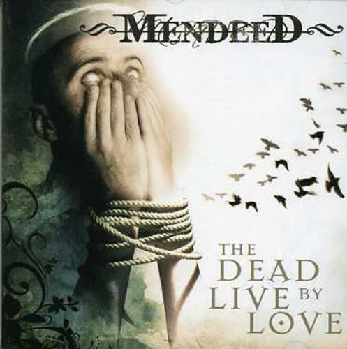 The Dead Live By Love from Mendeed