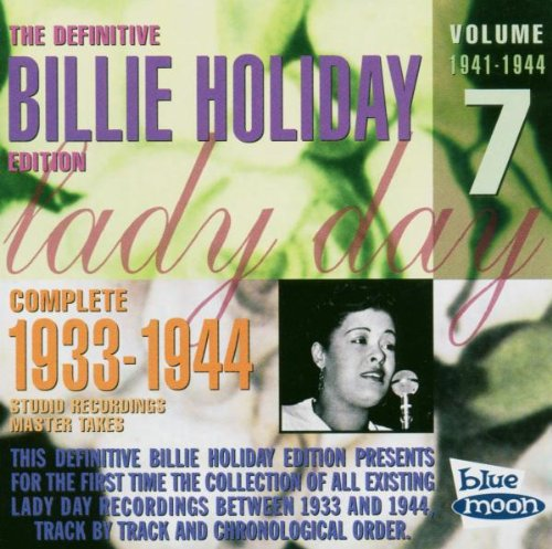 The Definitive Billie Holiday Edition: Complete 1933-1944;Masters;Vol. 7;1941-1944