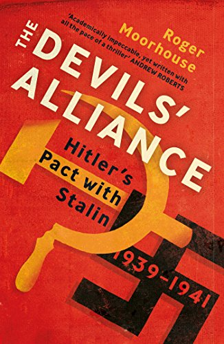 The Devils' Alliance: Hitler's Pact with Stalin, 1939-1941 from Random House UK