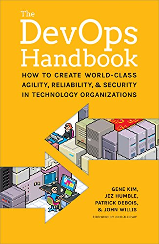 The Devops Handbook: How to Create World-Class Agility, Reliability, and Security in Technology Organizations from Trade Select