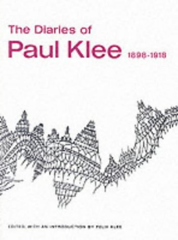The Diaries of Paul Klee, 1898-1918 from University of California Press