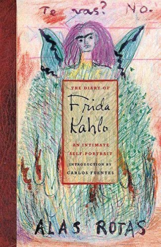 The Diary of Frida Kahlo: An Intimate Self-Portrait from Abrams