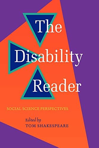 The Disability Reader: Social Science Perspectives from Continuum