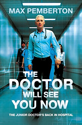 The Doctor Will See You Now from Hodder Paperbacks