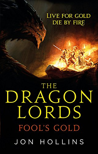The Dragon Lords 1: Fool's Gold from Orbit