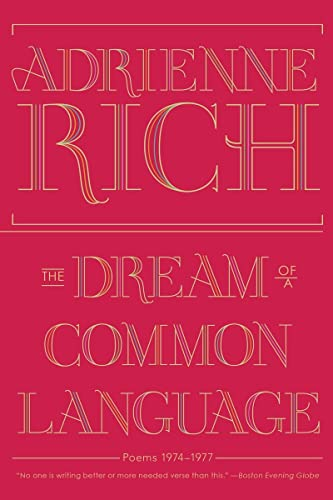The Dream of a Common Language: Poems 1974-1977 from W. W. Norton & Company