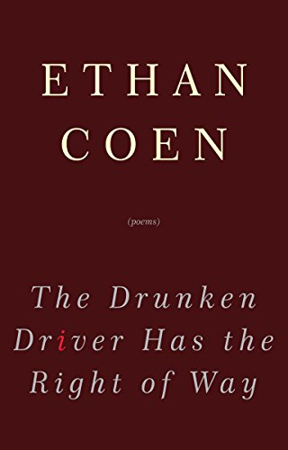 The Drunken Driver Has the Right of Way from Broadway Books