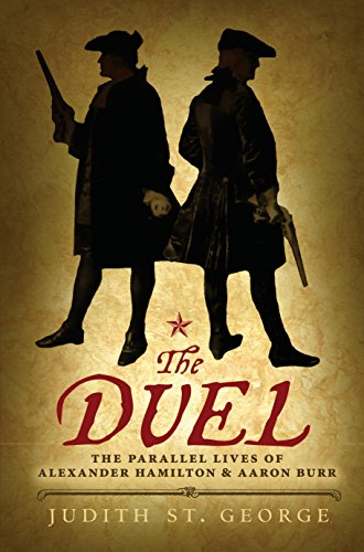 The Duel: The Parallel Lives of Alexander Hamilton and Aaron Burr from Speak
