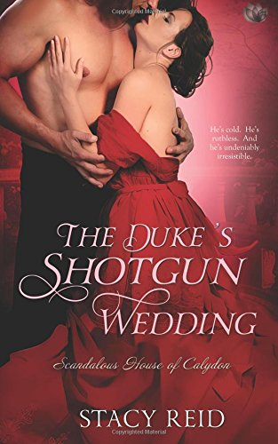 The Duke's Shotgun Wedding (Scandalous House of Calydon) from Createspace