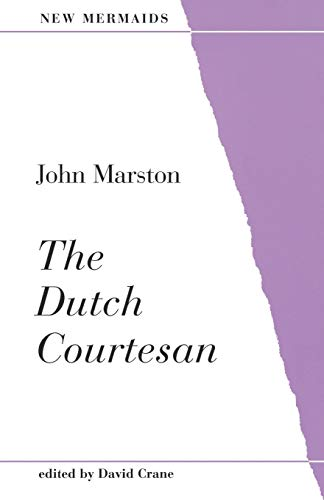 The Dutch Courtesan (New Mermaids) from Bloomsbury 3PL