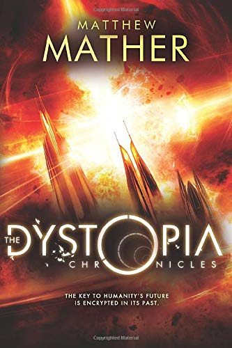 The Dystopia Chronicles (Atopia Series) from 47North