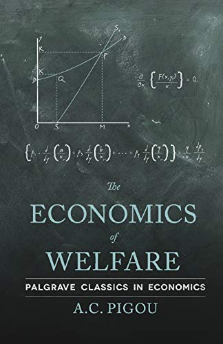 The Economics of Welfare (Palgrave Classics in Economics) from AIAA