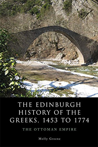 The Edinburgh History of the Greeks, 1453 to 1768: The Ottoman Empire from Edinburgh University Press