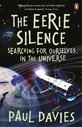 The Eerie Silence: Searching for Ourselves in the Universe from Penguin