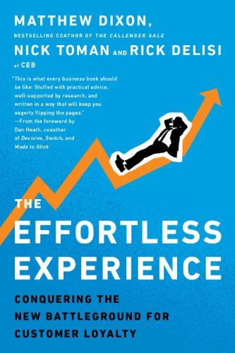 The Effortless Experience: Conquering the New Battleground for Customer Loyalty from Portfolio Penguin