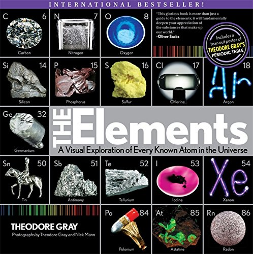 The Elements: A Visual Exploration of Every Atom in the Universe from Black Dog & Leventhal Publishers Inc