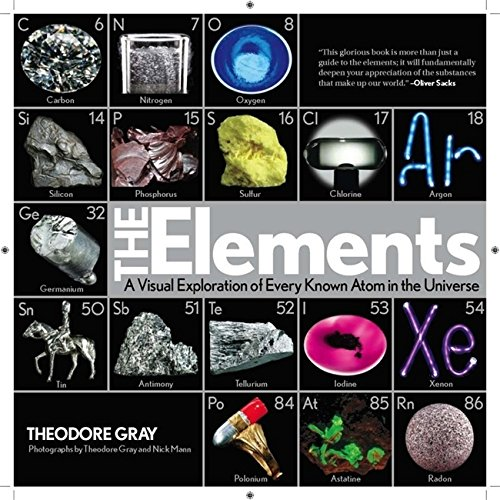 The Elements: A Visual Exploration of Every Known Atom in the Universe from Black Dog & Leventhal