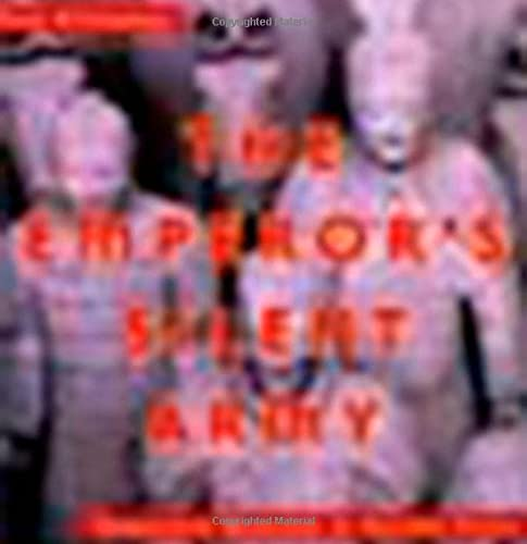 The Emperor's Silent Army: Terracotta Warriors of Ancient China from Viking Books for Young Readers