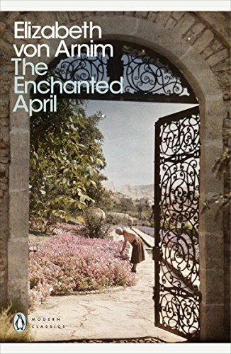 The Enchanted April (Penguin Modern Classics) from Penguin Classics