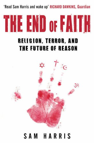 The End of Faith: Religion, Terror, and the Future of Reason from Simon & Schuster