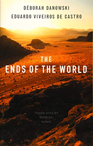 The Ends of the World from Polity Press
