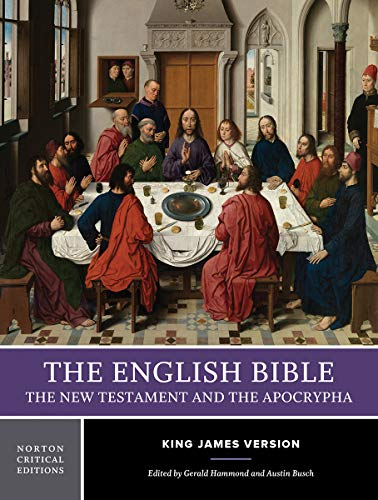 2: The English Bible, King James Version: The New Testament and The Apocrypha (Norton Critical Editions) from W. W. Norton & Company