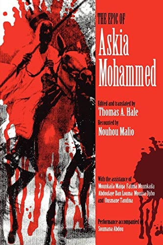 The Epic of Askia Mohammed (African Epic) from Indiana University Press