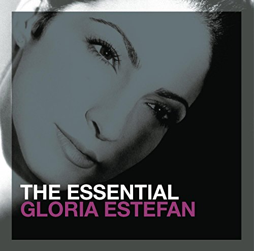 The Essential Gloria Estefan from EPIC/LEGACY