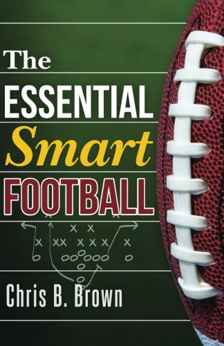 The Essential Smart Football from CreateSpace Independent Publishing Platform