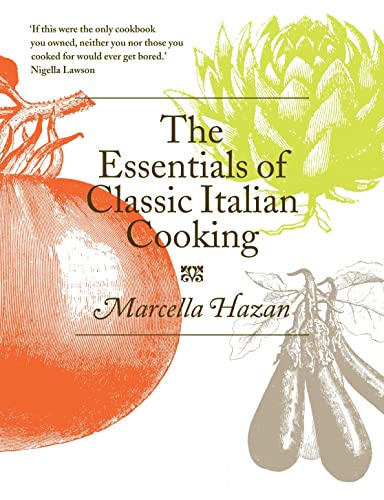 The Essentials of Classic Italian Cooking from Boxtree