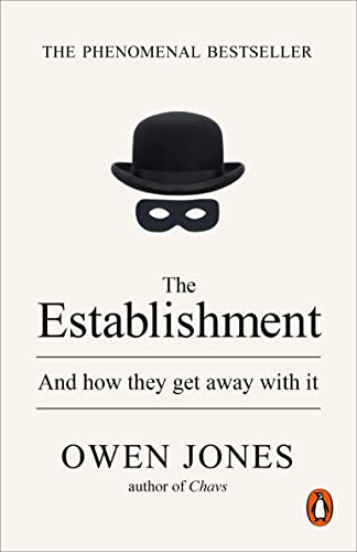 The Establishment: And how they get away with it from Penguin