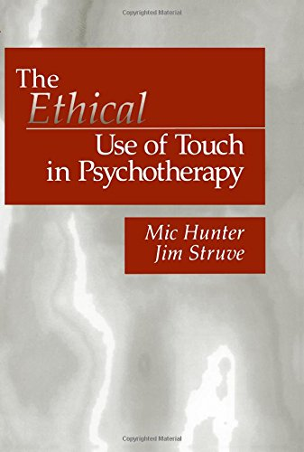 The Ethical Use of Touch in Psychotherapy (And Political Culture) from Sage Publications, Incorporated