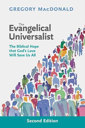 The Evangelical Universalist: The Biblical Hope That God's Love Will Save us All from SPCK Publishing