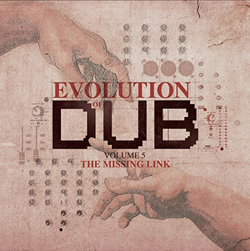 The Evolution Of Dub Vol. 5 - The Missing Link
