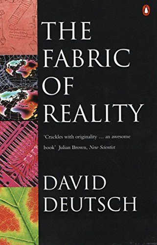 The Fabric of Reality: Towards a Theory of Everything from Penguin