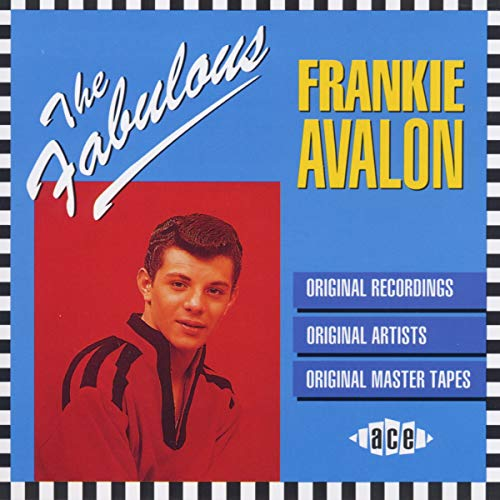 The Fabulous Frankie Avalon from ACE