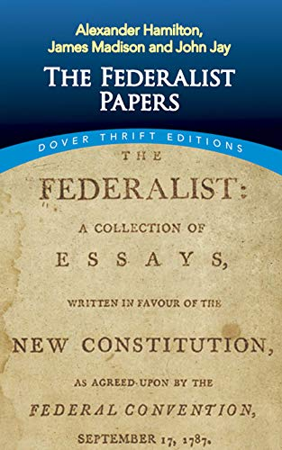 The Federalist Papers (Dover Thrift Editions) from Dover Publications Inc.