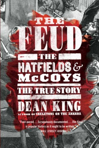 The Feud: The Hatfields and McCoys - The True Story from Back Bay