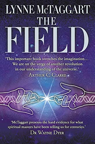 The Field: The Quest for the Secret Force of the Universe from HarperCollins Publishers