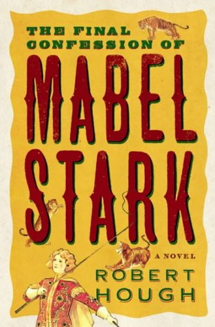 The Final Confession Of Mabel Stark from Atlantic Books
