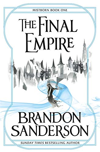 The Final Empire: Mistborn Book One: 1 from Gollancz