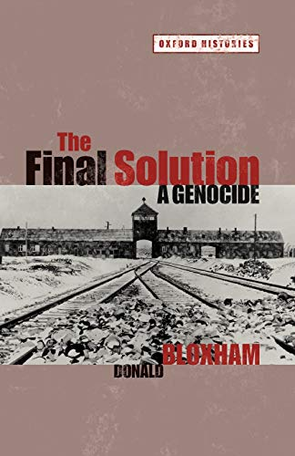 The Final Solution: A Genocide (Oxford Histories) from Oxford University Press, USA