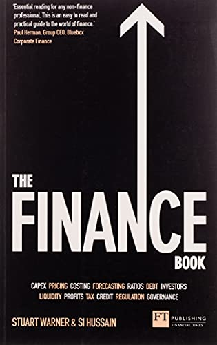 The Finance Book: Understand the numbers even if you're not a finance professional from FT Publishing International